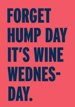 Forget Hump Day Wine Label
