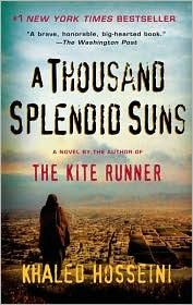 A Thousand Splendid Suns - I recommend this book to everyone who is looking for an awesome book to read.