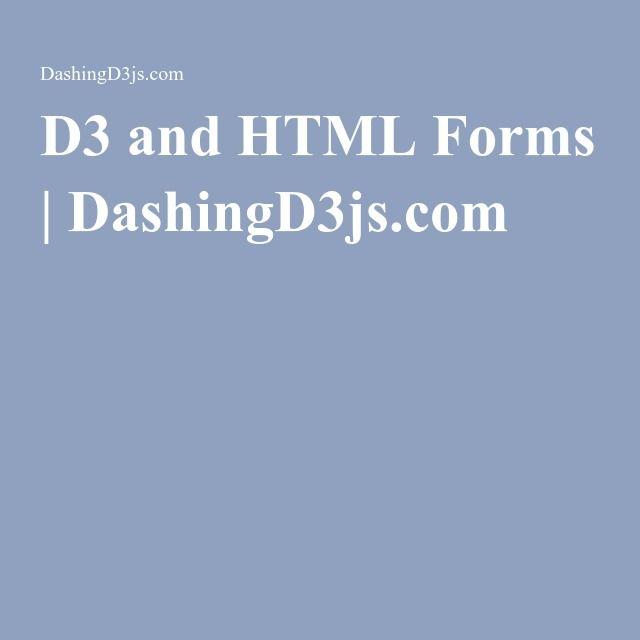 D3 and HTML Forms | DashingD3js.com