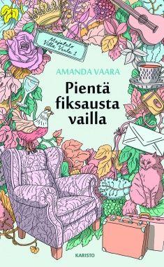 Amanda Vaara: Pientä fiksausta vailla