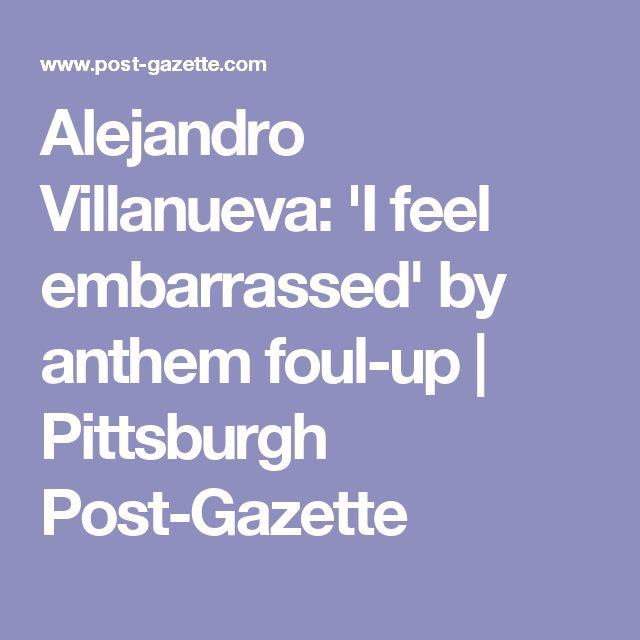 Alejandro Villanueva: 'I feel embarrassed' by anthem foul-up | Pittsburgh Post-Gazette