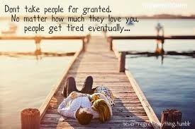 quotes about being taken for granted - Google Search