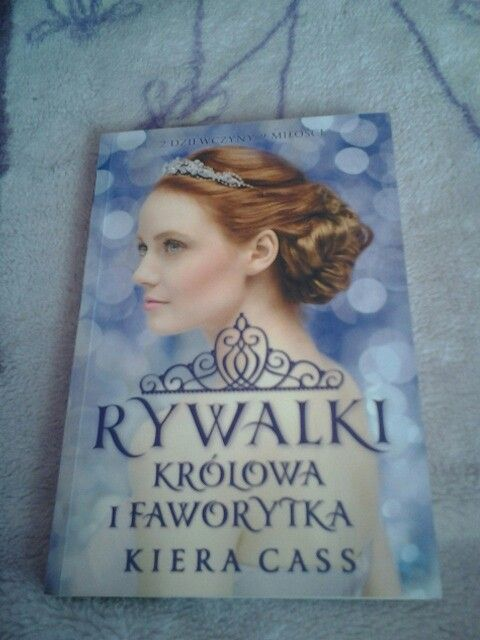 ♥ The Selection Series: The Queen and The Favorite ♥ Polish Version ♥ Królowa i Faworytka ♥