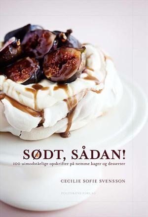 Sødt, sådan! af Cecilie Sofie Svensson, ISBN 9788756799799