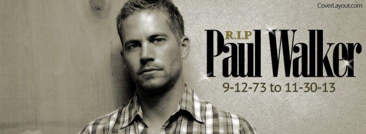 RIP Paul Walker Facebook Cover CoverLayout.com