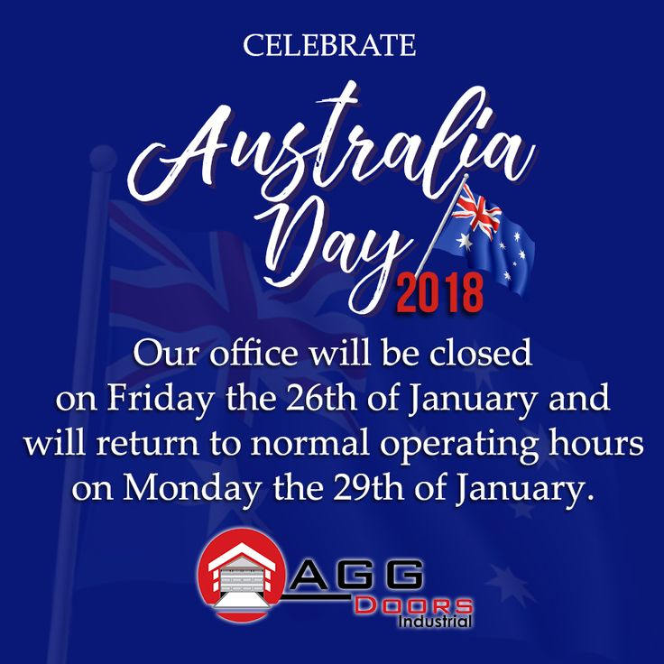 Our office will be closed on  Friday, 26th of January and resume operation by Monday, January 29, 2018  #AustraliaDay2018 #AGGDoorsIndustrial