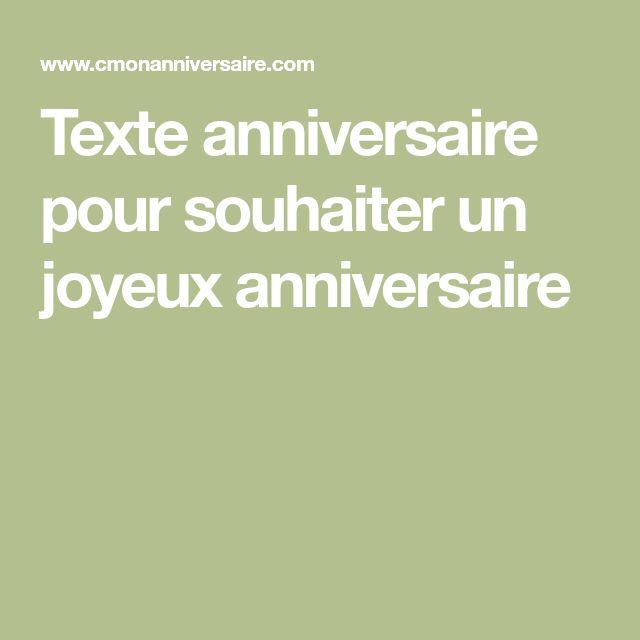 Texte anniversaire pour souhaiter un joyeux anniversaire