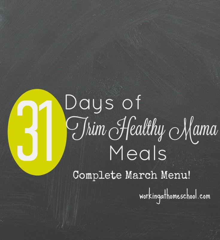 31 Days of Trim Healthy Mama Meals for March! Free printable menus and shopping lists, gluten-free with dairy-free options!