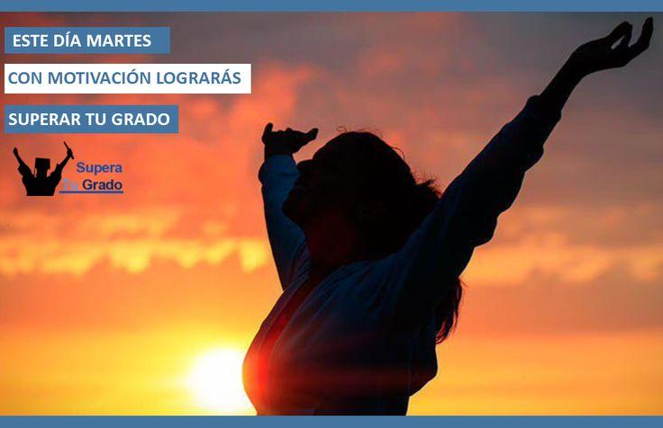 Con motivación lograrás superar tu grado. Supera tu grado con nosotros - Tu objetivo es el nuestro! www.superatugrado.cl
