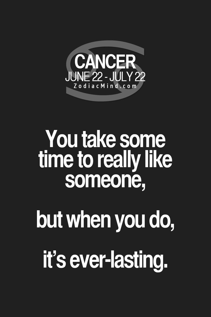 Cancer Zodiac Sign take some time to really like someone...