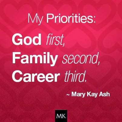 God Family Career | my priorities god first family second career third mary kay ash