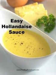 Hollandaise Sauce Recipe - easy if you use a blender. And not just for asparagus or eggs benedict! Serve with ANY veggie, white fish like cod, salmon or beef. This is a sauce that would go with about anything!