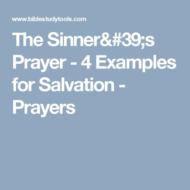 The Sinner's Prayer - 4 Examples for Salvation - Prayers