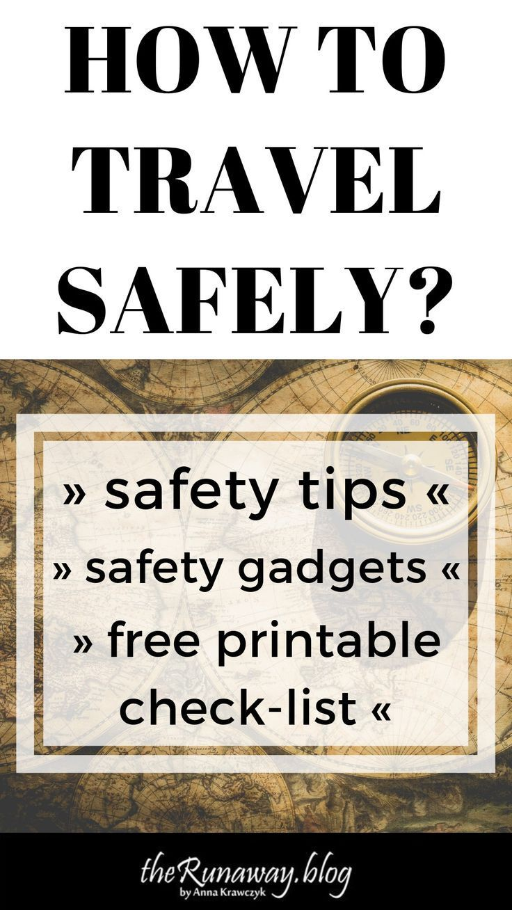 How To Travel Safely Best Tips And Products Under 20 Travel