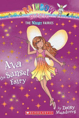 Ava the Sunset Fairy (Rainbow Magic Night Fairies #1) by Daisy Meadows,http://www.amazon.com/dp/0545270448/ref=cm_sw_r_pi_dp_NqjRsb1VGJZQNF75