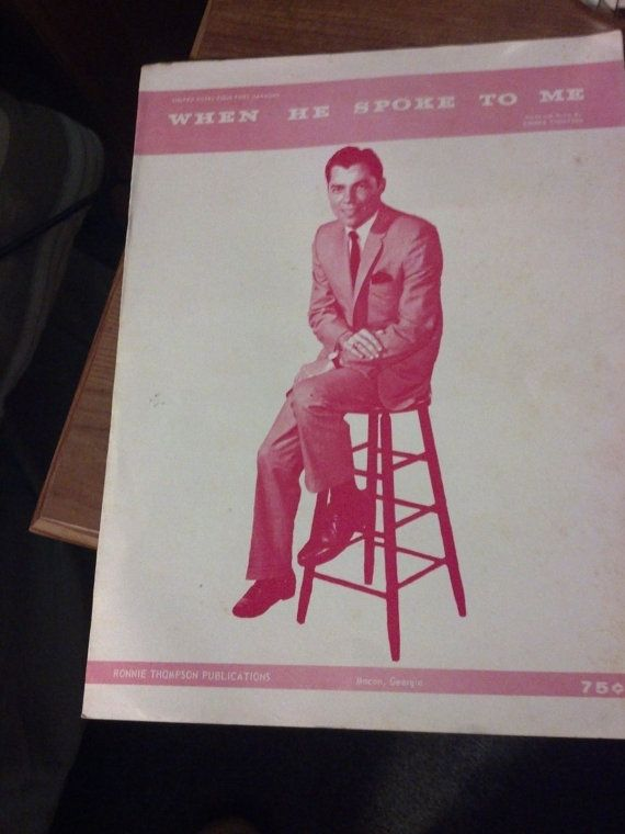 "Vintage Sheet Music ""When He Spoke To Me"" By Ronnie Thompson, Macon's Mayor, Gospel Sheet Music 1960's"