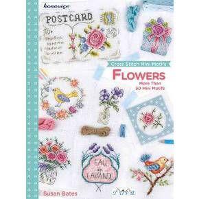 Cross Stitch Mini Motifs : Flowers: More Than 50 Mini Motifs (Paperback) (Susan Bates)