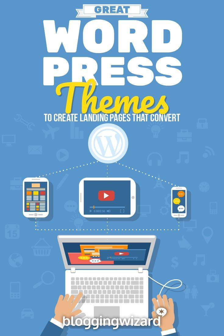 Create landing pages that convert (and get more sales/subscribers) using these WordPress themes.