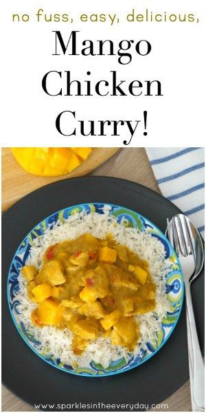 no fuss, easy, delicious Mango Chicken Curry!