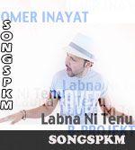 Labna Ni Tenu - Omer Inayat Mp3 Songs Download