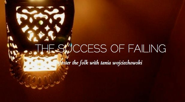 The Success of Failing. How I turned failure around and refound my courage.  Tania Wojciechowski on Laura Simms' Create as Folk.