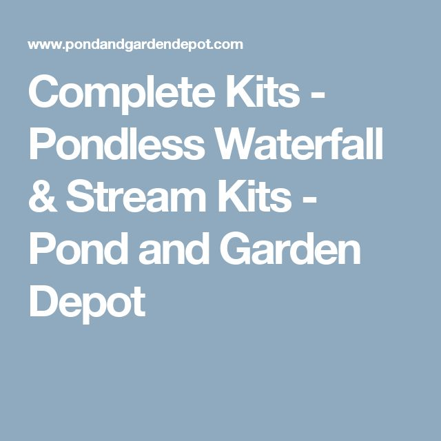 Complete Kits   Pondless Waterfall U0026 Stream Kits   Pond And Garden Depot