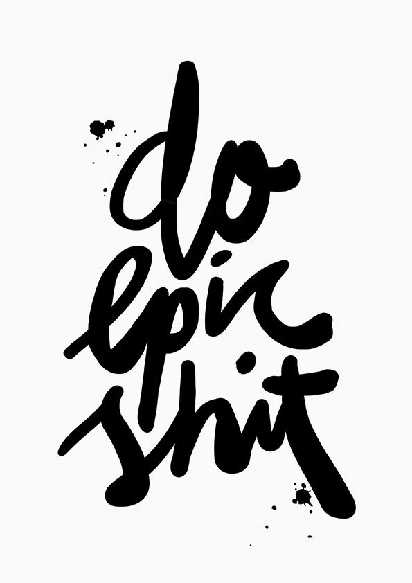 Free wallpaper download - Do epic shit. Hand lettering by Maiko Nagao