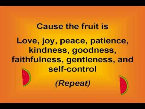 Fruit of the Spirit (with lyrics) Cheesy, but memorable.