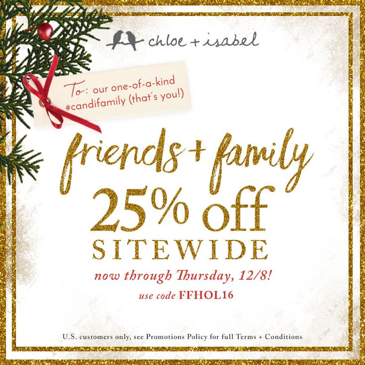 Friends + Family is here! Enjoy 25% OFF sitewide with code FFHOL16 through 12/8 – just in time for holiday gifting + getting!