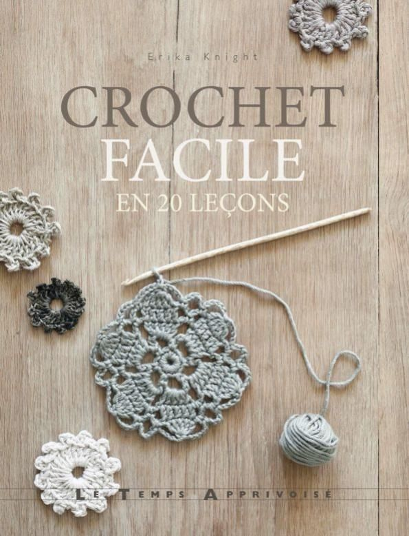 Crochet facile : Erika Knight - Laine | Abracadacraft, Des idées pour aujourd'hui et pour deux mains