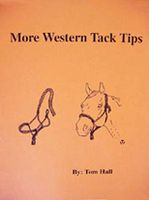 More Western Tack Tips
