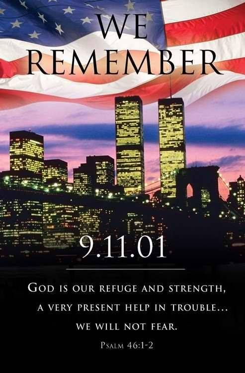 13 years ago and terrorism is a greater threat than ever. God be with us.