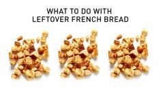French Bread Recipes - What To Do With Leftovers - Bite Me More