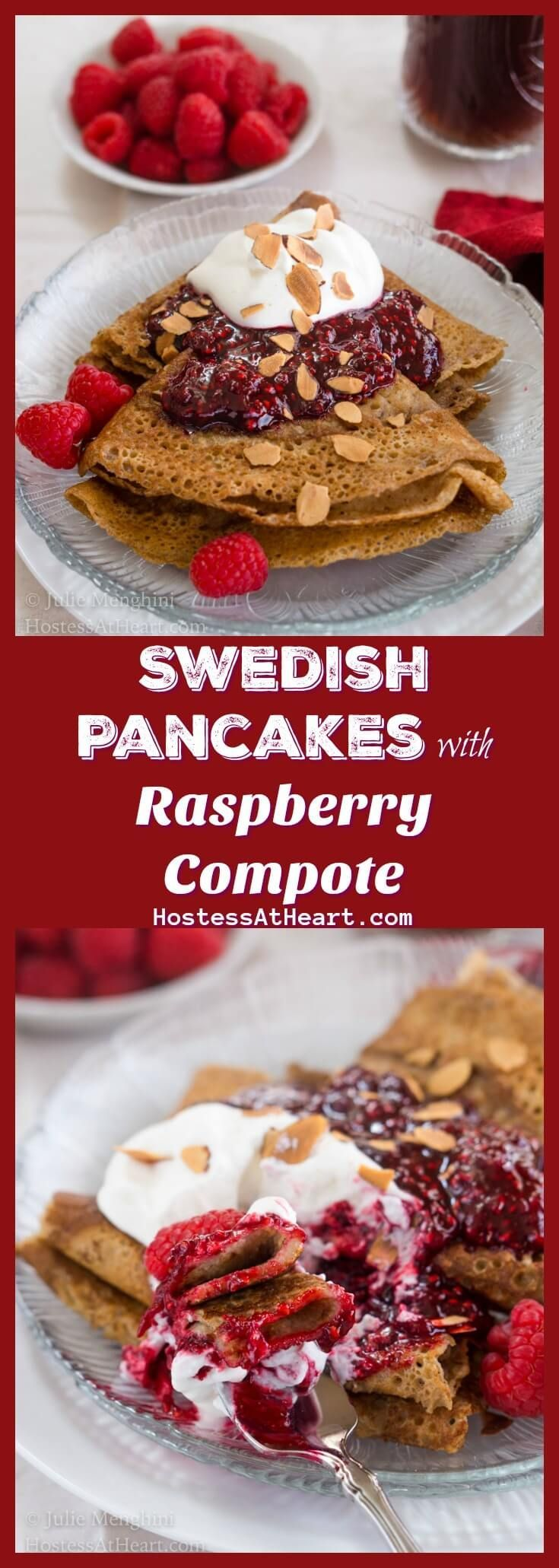 Swedish Pancakes with Raspberry Compote is a little taste of decadence with a side of amazing.  They're the perfect brunch or breakfast when you're looking for that wow factor | HostessAtHeart.com #pancake #breakfast #brunch #homemade via @HostessAtHeart