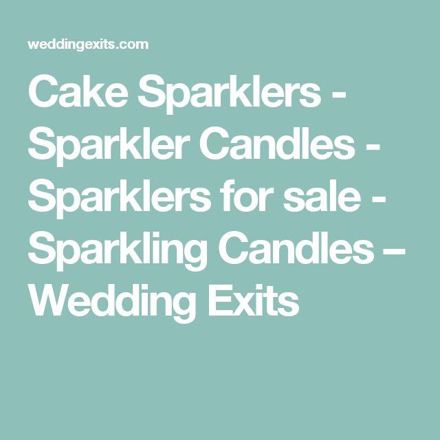 Cake Sparklers - Sparkler Candles - Sparklers for sale - Sparkling Candles – Wedding Exits