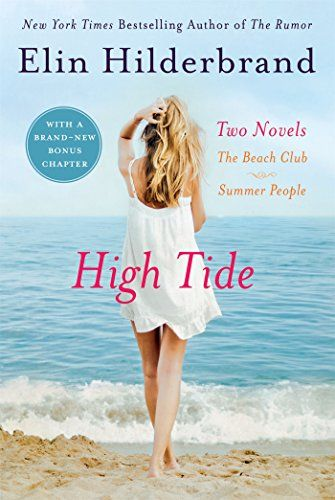High Tide: Two Novels: The Beach Club + Summer People by Elin Hilderbrand.  please click on the book jacket to check availability or place a hold @ Otis.  5/17/16