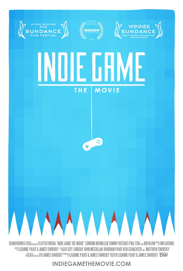 Indie Game: The Movie | http://www.youtube.com/watch?v=GhaT78i1x2M