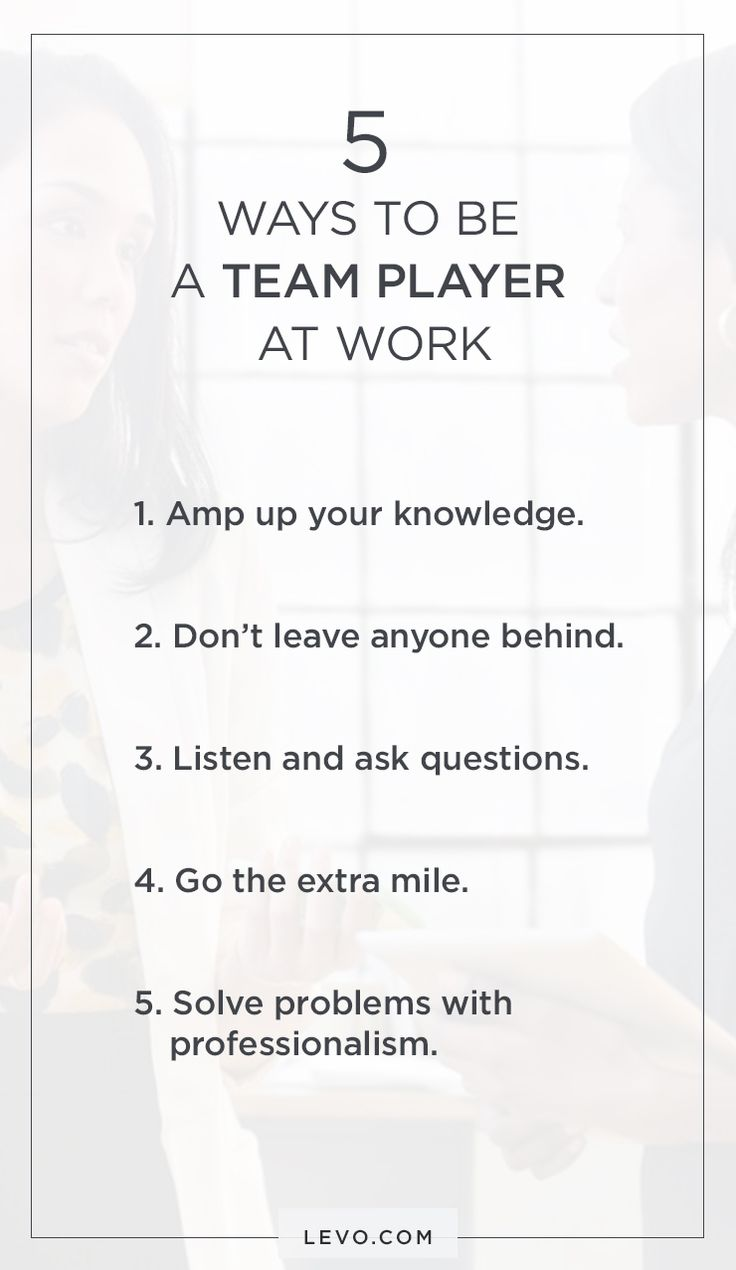 5 ways you can be a better team player at work - Are You A Tram Player Ability To Work In A Team