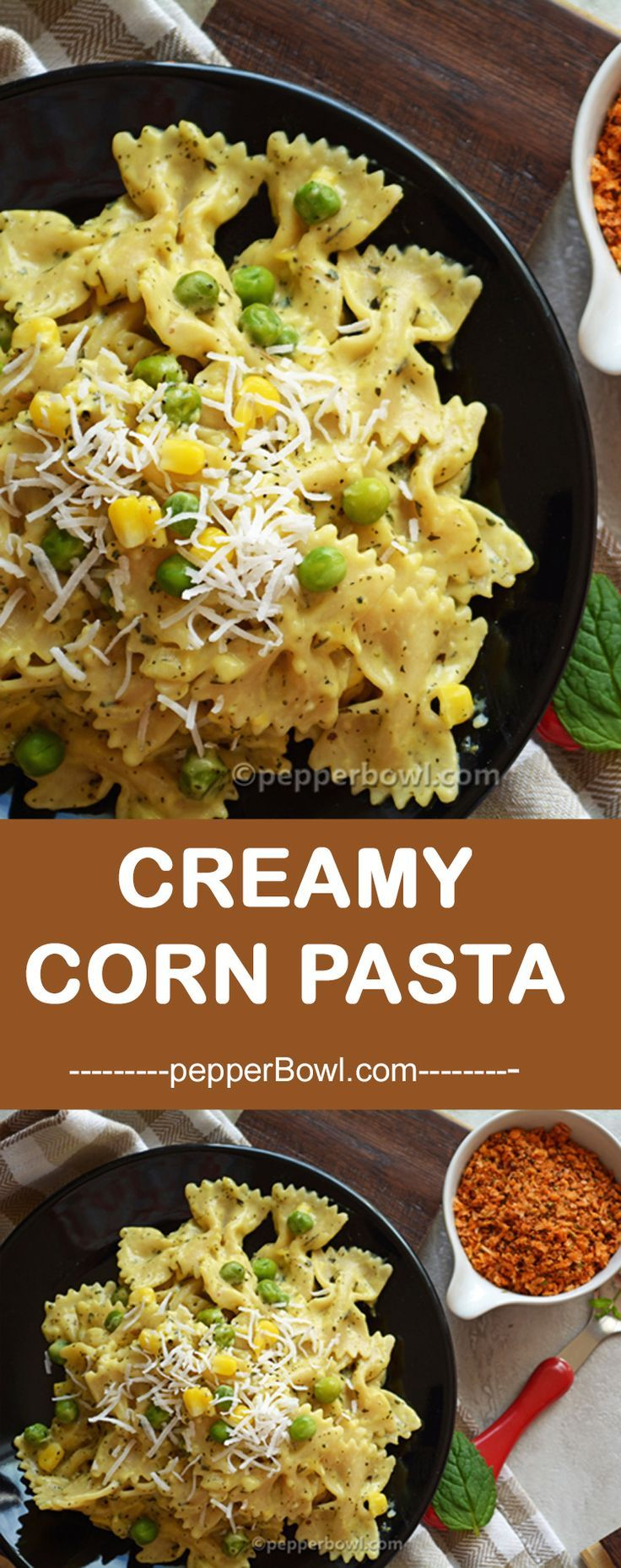 Corn Pasta Recipe easy recipe that can be made in less than 30 minutes. Planning to make a vegetarian Pasta recipe tonight | http://pepperbowl.com via /pepperbowl/