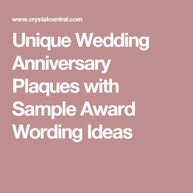 Unique Wedding Anniversary Plaques with Sample Wedding Anniversary Quotes, Messages and Poems #WeddingAnniversary #AniversaryQuotes #AnniversaryMessage #AnniversaryPoems #Love #Anniversary