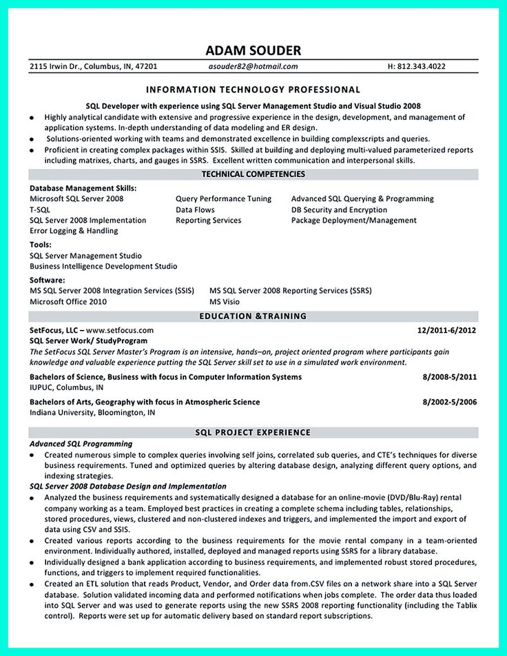 Database developer resume here can be used by professionals to prove their skills and track record so they will get applied easily. In this resume, da... sql server database developer resume sample Check more at http://www.resume88.com/professional-database-developer-resume-must-written/