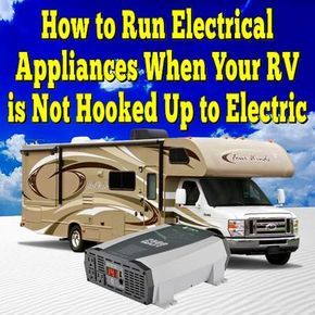 How to Run Electrical Appliances When Your RV is Not Hooked Up to Electric... Read More: http://www.everything-about-rving.com/electric-outlets-in-my-rv-only-work-on-110-volt-house-current-but-not-on-12-volt.html Happy RVing! #5thwheel #gorving #rving #rv #rvs #rvers #tailgating #classbrv #toyhauler #campervan #camplife #fulltimerver #roadtrip #travel #tenttrailer #snowbird #camping #rvpark #hiking #motorhome #motorhomes #traveltrailer #popuptrailer #boondocking #findyouraway #rvlife…