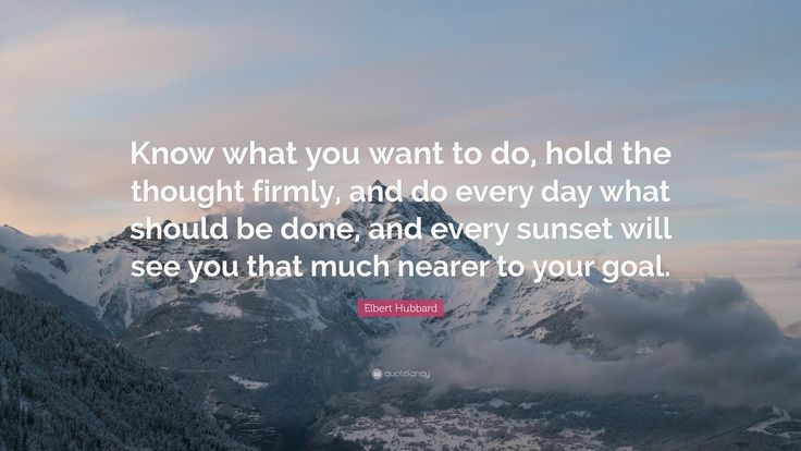 quotefancy.com media wallpaper 3840x2160 214754-Elbert-Hubbard-Quote-Know-what-you-want-to-do-hold-the-thought.jpg