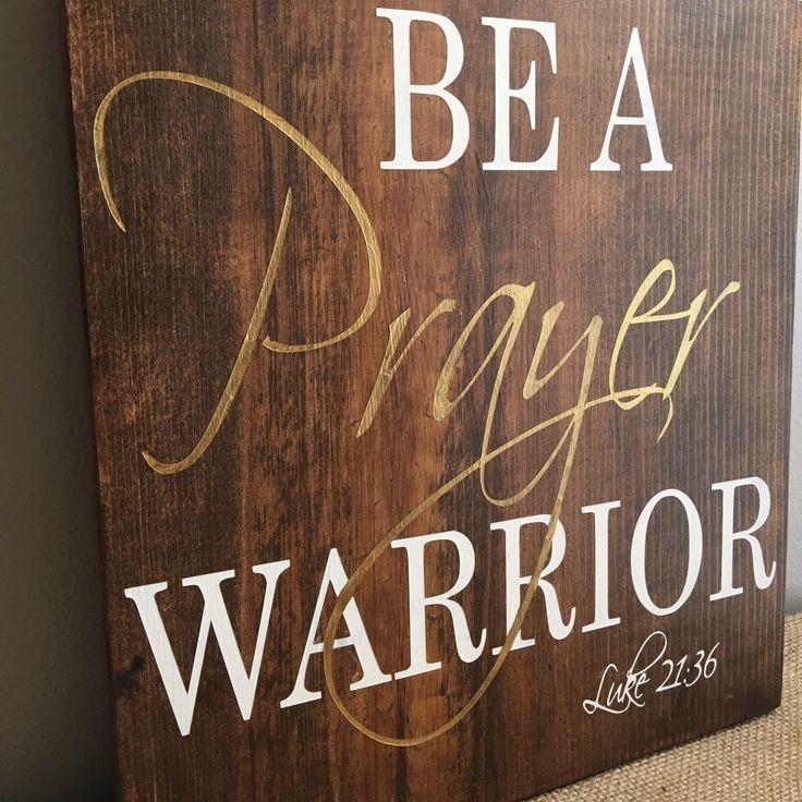 17+ Ideas About Prayer Warrior On Pinterest
