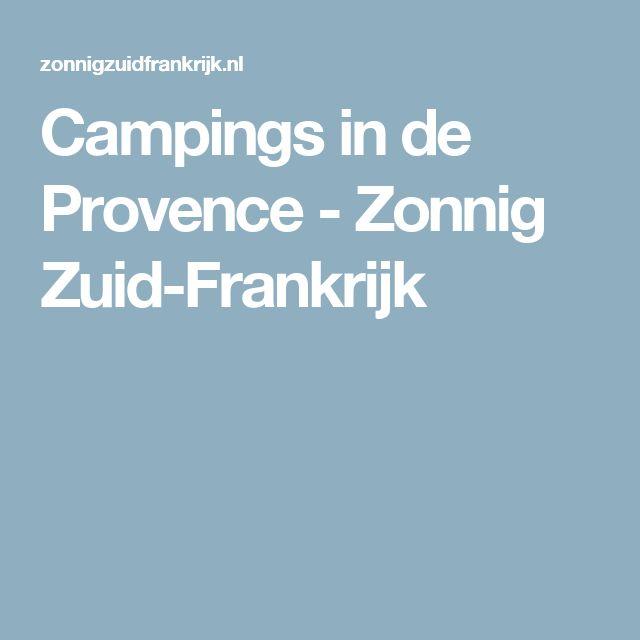 Campings in de Provence - Zonnig Zuid-Frankrijk