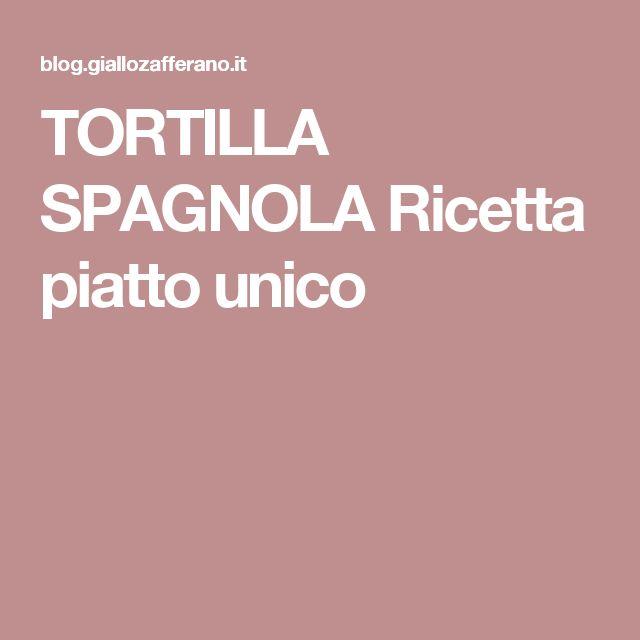 TORTILLA SPAGNOLA Ricetta piatto unico