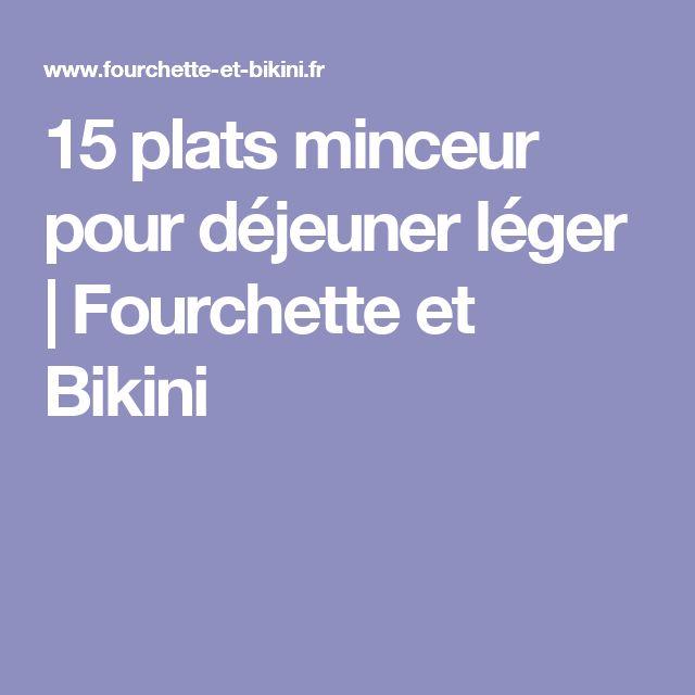 15 plats minceur pour déjeuner léger | Fourchette et Bikini