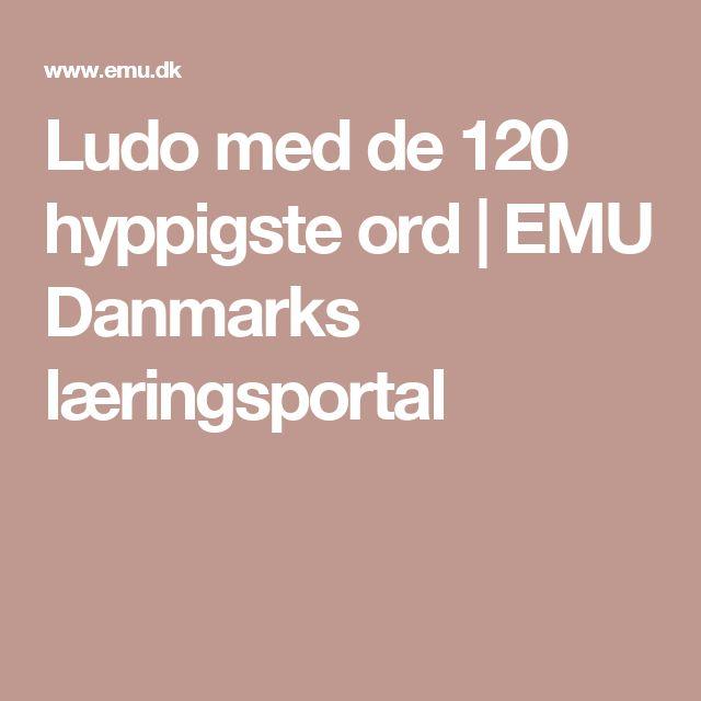 Ludo med de 120 hyppigste ord | EMU Danmarks læringsportal
