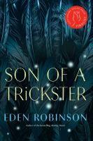 """Son of a Trickster"" by Eden Robison"