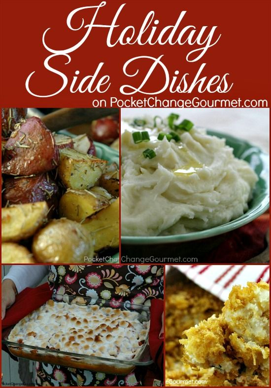 Holiday Side Dishes on PocketChangeGourmet.com